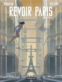 Revoir Paris, Intégrale