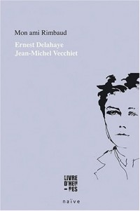 Mon ami Rimbaud