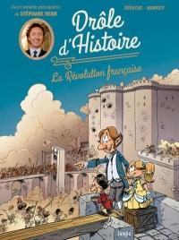 La Révolution française racontée par Stéphane Bern