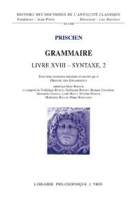 Grammaire, livre XVIII : Syntaxe 2
