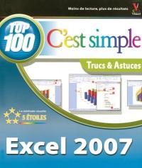 Excel 2007, c'est simple : Top 100, trucs et astuces