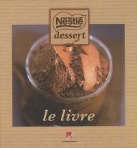 Nestlé desserts : Le livre