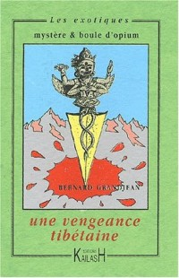 Une vengeance tibétaine