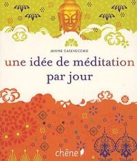 Une idée de méditation par jour