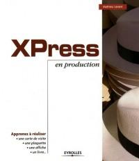 XPress en production