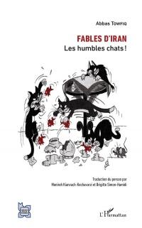 Fables d'Iran: Les humbles chats !