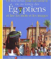 Un livre-rébus pour découvrir la vie au temps des Égyptiens et lire les mots et les images