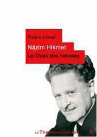 Nazim hikmet : Le chant des hommes