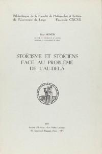 Stoicisme et Stoiciens Face au Probleme de l'au-delà