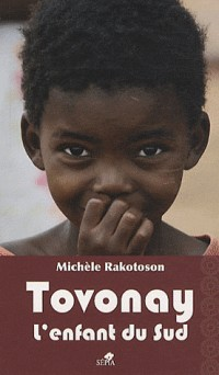Tovonay, l'enfant du sud