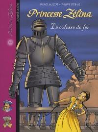 Princesse Zélina, Tome 22 : Le colosse de fer
