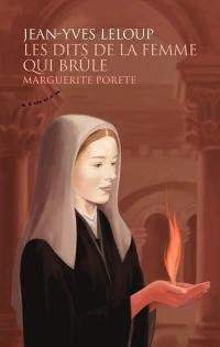 Les dits de la femme qui brûle - Marguerite Porete