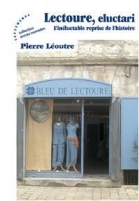 Lectoure, eluctari : L'inéluctable reprise de l'histoire