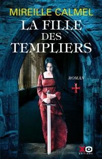 La Fille des Templiers - Tome 1