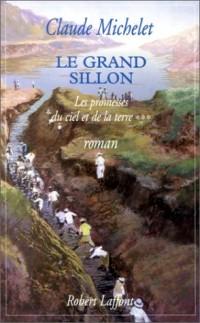 Les Promesses du ciel et de la terre, tome 3. Le Grand Sillon