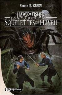 Les aventures de Hawk et Fisher, Tome 6 : Les Squelettes de Haven