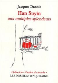 Entretien avec Han Suyin aux multiples splendeurs