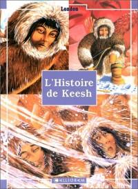 L'Histoire de Keesh