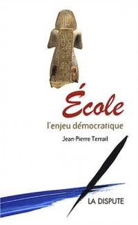 École : L'Enjeu démocratique