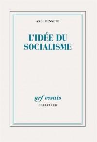 L'idée du socialisme: Un essai d'actualisation