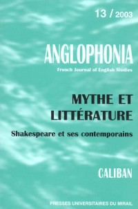 Mythe et litterature : shakespeare et la renaissance anglaise