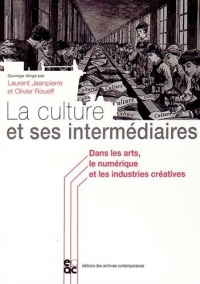 La culture et ses intermédiaires