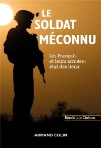 Le soldat méconnu - Les Français et leurs armées : état des lieux
