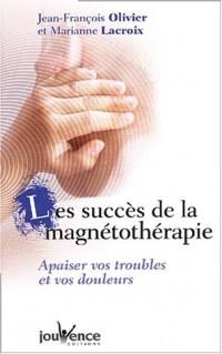 Les succès de la magnétothérapie