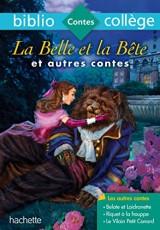 Bibliocollège - La Belle et la Bête et autres contes - nº 68 [Poche]