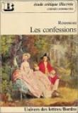 Rousseau : Les confessions : études critique illustrée : extraits commentés n° 470