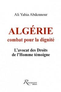 Algérie : combat pour la dignité