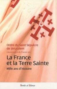 La France et la Terre sainte