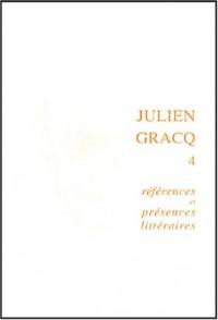 Julien Gracq 4 : Références et présences littéraires