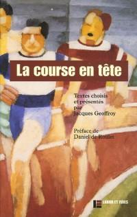 La course en tête : Anthologie littéraire