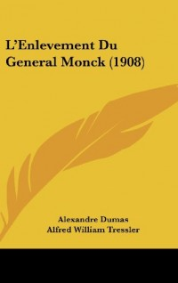 L'Enlevement Du General Monck (1908)
