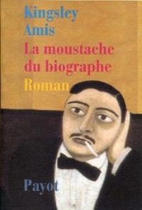 La moustache du biographe