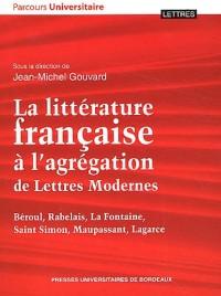 Litterature Française a l Agregation de Lettres Modernes : Beroul Rabelais la Fontaine Saint Simon M