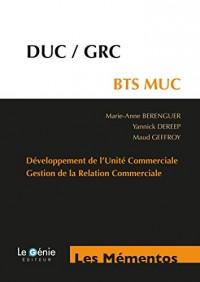 DUC-GRC - BTS MUC: Développement de l'Unité Commerciale - Gestion de la Relation Commerciale.