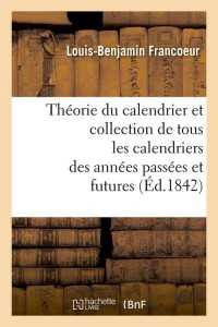 Theorie du Calendrier  ed 1842
