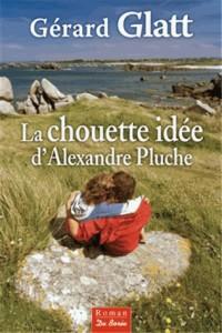 Chouette Idée d'Alexandre Pluche (la)