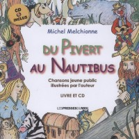 Du Pivert au Nautibus