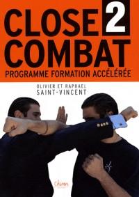 Close-Combat : Tome 2, Programme de formation accelérée au combat sans arme