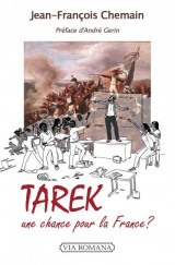 Tarek, une chance pour la France?
