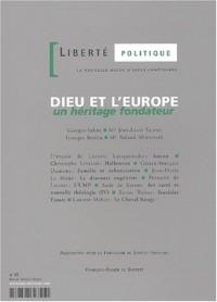 Liberté politique N° 21 Novembre/Décembre 2002 : Dieu et l'Europe