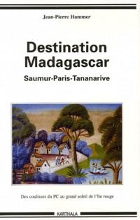 De Saumur à Madagascar : Des coulisses obscures du PCF au grand soleil de l'Ile rouge