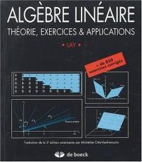 Algèbre linéaire : Théorie, exercices & applications