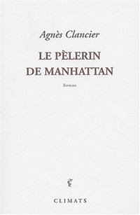 Le Pèlerin de Manhattan