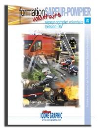 Livre : Formation sapeur-pompier volontaire - mission DIV - équipier