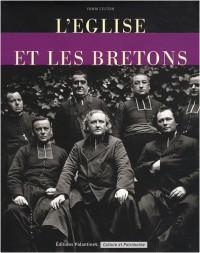 L'Eglise et les Bretons : De la Révolution au XXIe siècle