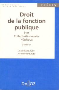Droit de la fonction publique etat collectivites  locales hopitaux 3e ed.1997
